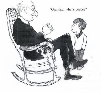 'Grandpa, what's peace?'
